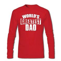 World's Greatest Dad Long Sleeve Cotton T-Shirt