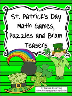 St. Patrick's Day Math Games, Puzzles and Brain Teasers - fun math for St. Patrick's Day! $