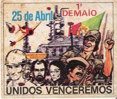 25 abril 1974 - Portugal - Revolução dos Cravos - Fascismo nunca mais!