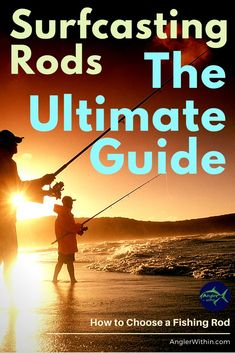 Top 9 Criteria to Evaluate When Choosing a Surf Rod - The Angler Within Fishing Rod Buyer's Guide Surf Fishing Rods, Surf Rods, Fishing Boats, Fly Fishing, Catfish Fishing, Crappie Fishing, Fishing Tackle, Going Fishing, Best Fishing