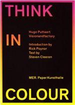 Think in Colour, Hugo Puttaert Calm, Colour, Books, Color, Libros, Book, Book Illustrations, Colors, Libri