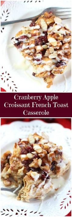 With chopped caramelized apples, whole-berry cranberry sauce, dried cranberries, and lots of spice, this croissant French toast casserole is easy to make, and a perfect weekend breakfast!