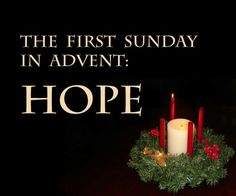 First week of Advent ~ Hope