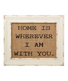 Loving this 'With You' Burlap Framed Sign on #zulily! #zulilyfinds