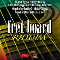 FRET BOARD RIDDIM (Mixed By Di Nasty Deejay) @Penthousemuzik by Di NASTY on SoundCloud