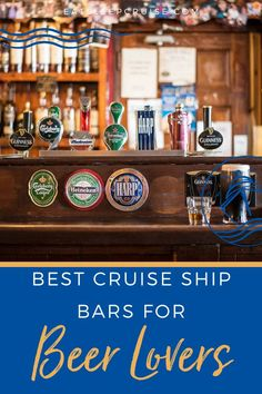 Are you a beer lover and an avid cruiser? Do you enjoy a cold one after a day in the sun? Then you don't want to miss this post about the best cruise ship bars for beer lovers. From Norwegian and Royal Caribbean to Carnival and Celebrity, there are great bars to be tried and enjoyed on every ship. Here we share which ones we like best and why. Check out our post and get ready to relax and enjoy a pint of ale or two. #cruisedrinks #beerlover #cruisevacation #cruiseships #cruiseshipreviews