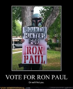 Ron Paul has a new campaign manager.  Vote for him or be frozen in carbonite.  It's your choice.