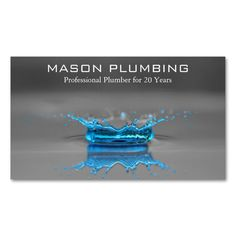 Blue Water Drop Splash - Plumbing - Business Card. Make your own business card with this great design. All you need is to add your info to this template. Click the image to try it out!