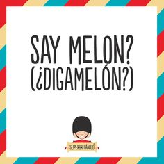 SayMelon? - Superbritanico (Fb) The Words, English Tips, Learn English, Humor Mexicano, Happy Pictures, Funny Illustration, Word Of The Day, English Vocabulary, Things To Know