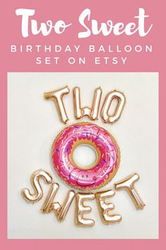 TWO SWEET Letter Balloons, Two Sweet Birthday, Donut 2nd Birthday Party, Two Sweet, Two Balloons, Two Sweet Party, Donut Birthday, Donuts.  #kidsparty #affiliate #secondbirthday #balloons #partydecor
