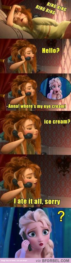 Sisterly Things… lol elsa is like what she eat my eye cream! lol Anna heard it as ice cream