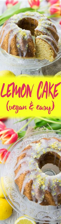 This vegan lemon cake is one of my favorite cakes for spring and summer. It's super delicious, fluffy, and moist! Plus the recipe is incredibly easy!:
