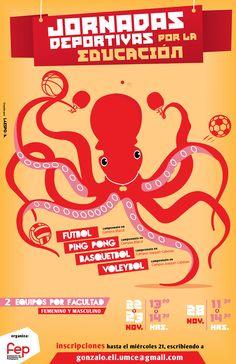 """""""Jornadas deportivas por la Educación"""" / Cartel creado para la FEP (Federación de estudiantes del Pedagógico - UMCE) / Cartel creado por La Espora. 2012"""