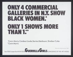 'Only 4 Commercial Galleries In NY Show Black Women', Guerrilla Girls, 1986 Guerrilla Girls, Cindy Sherman, Smash The Patriarchy, Girl Posters, Pop Culture Art, Feminist Art, Girl Inspiration, Teaching Art, Art World