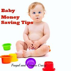 Tips to help you save money with a new baby including websites for coupons