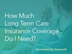 How much long term care insurance coverage do you need? Ask yourself these essential questions to help you decide.
