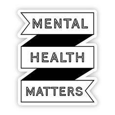 Mental Health Matters Black Banner Sticker