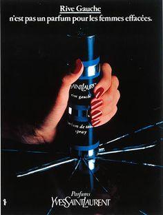 """Yves Saint Laurent Parfum Rive Gauche """" n'est pas un parfum pour les femmes effacées."""" Mafia   Agence de communication"""