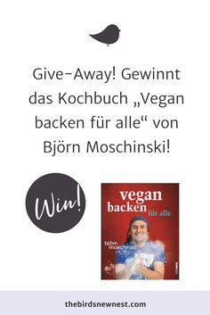 Björn Moschinski ist einer der bekanntesten Köche der veganen Szene und hat entsprechend auch... Nest, Life, Vegan Baking, Scene, Interesting Facts, Nest Box