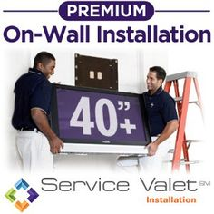 Service Valet Premium On-Wall TV Mounting and Installation for TVs 40-inches or Larger by Service Valet. $299.99. From the Manufacturer                Get the maximum enjoyment out of your TV by having it professionally installed by an experienced technician. A Service Valet Premium On-Wall TV Mounting and Installation saves you the time and hassle of wall-mounting your new TV yourself. Get the peace-of-mind knowing your TV will be mounted safely without damaging your...