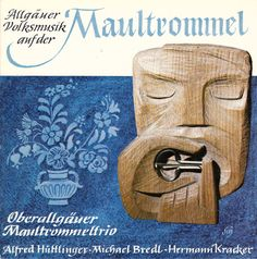 Oberallgäuer Maultrommerltrio - Allgäuer Volksmusik auf der Maultrommel (Vinyl) at Discogs