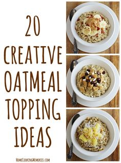 20 Creative Oatmeal Topping Ideas - Home Cooking Memories Sponsored by Bob's Red Mill Company but what a great list. And the different kinds of oatmeal are new to me. Love Bob's