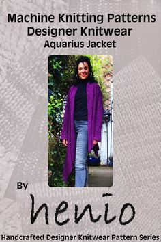 Original designer knitwear machine knitting pattern for the Aquarius Jacket from the Winter Collection 1. Digital format. Easy to knit pattern for the beginner up. Full colour photographic illustrations. Measurement gauges given so any standard gauge machine and choice of yarn can be used. Schematic diagrams with measurements as well as a new measurement chart to help you with your sizing. The sizes for all the Winter Collection patterns range from XS/SM/M/L/XL to XXL. T...