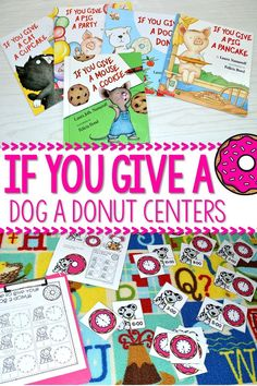 If you give a dog a donut activities and centers for kindergarten. These math and literacy activities are so much fun for your Laura Numeroff author studies!