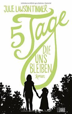 Fünf Tage, die uns bleiben: Roman von Julie Lawson Timmer http://www.amazon.de/dp/3431039162/ref=cm_sw_r_pi_dp_AHBovb1THKE3A