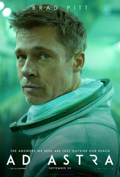 Brad Pitt in the new poster for Ad Astra! Are you looking forward to this movie? We hope its a good one! Tommy Lee Jones, Brad Pitt, Donald Sutherland, Liv Tyler, Michael Collins, Dwayne Johnson, Thriller, Neil Armstrong, Stars