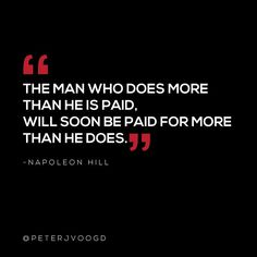 Always be willing to do more than required and you'll soon enough be rewarded for it!