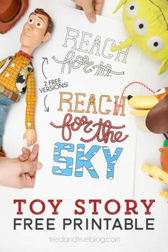 """This inspirational Toy Story """"Reach for the Sky"""" Free Printable is perfect for any kid"""