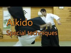 Aikido Special techniques01 - Shirakawa Ryuji sensei 合気道 白川竜次先生