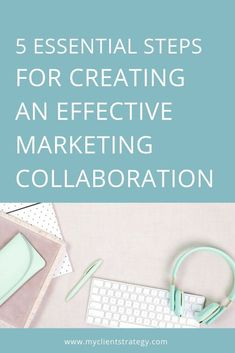 5 essential steps for effective marketing collaboration - business inspiration Marketing Budget, Content Marketing Strategy, Small Business Marketing, Marketing Plan, Media Marketing, Digital Marketing, How To Get Clients, Video Advertising, Marketing Techniques