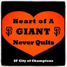 Heart of A GIANT Never Quits!
