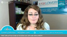 #AskLowery - On this epidsode: Tips on the HCG Diet for beginners