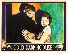 The Old Dark House (1932) James Whale, British, 1930s, lobby cards, horror films