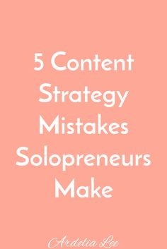 Having a content strategy is incredibly important in establishing a trustworthy online presence and attracting your ideal clients. Unfortunately, content strategy mistakes happen, and they're not always easy to spot. Click through to find out the five most common content strategy mistakes solopreneurs make and how you can avoid them. (Hint: Avoiding them has something to do with an amazing free content strategy template).