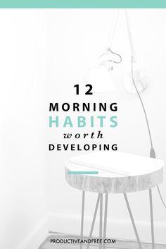 Morning Habits | Daily Habits | Productivity | Productive and Free . com