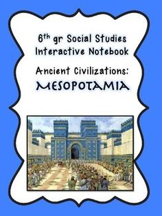 Notebook-Mesopotamia This is a highly engaging Interactive Notebook for your study of Mesopotamia.This is a highly engaging Interactive Notebook for your study of Mesopotamia. Ancient Mesopotamia, Ancient Civilizations, Organization And Management, Classroom Organization, World Geography, Teaching Social Studies, City State, Interactive Notebooks, 5th Grades