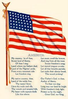 My Country Tis of Thee, Sweet Land of Liberty ~  Composed in 1831 by Baptist minister and hymn writer Samuel Francis Smith (1808–1895).