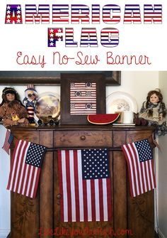 Inexpensive and easy American Flag banner. It's super fast and no sewing is required.