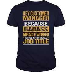 Awesome Tee For Key Customer Manager - #cute shirt #wool sweater. SAVE => https://www.sunfrog.com/LifeStyle/Awesome-Tee-For-Key-Customer-Manager-133733305-Navy-Blue-Guys.html?68278