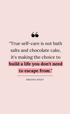 41 Self Care Quotes That Will Encourage You To Treat Yourself Better