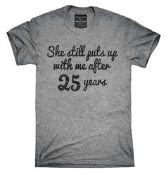 Funny 25th Anniversary Shirt, Hoodies, Tanktops