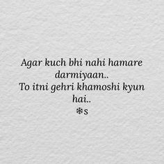 In khamoshiyon ko bhi apne sath le jao. Shyari Quotes, Hurt Quotes, Poetry Quotes, Life Quotes, Love Quotes In Hindi, Hindi Qoutes, Poetry Hindi, Gulzar Quotes, Zindagi Quotes