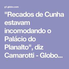 """""""Recados de Cunha estavam incomodando o Palácio do Planalto"""", diz Camarotti - GloboNews - Estúdio i - Catálogo de Vídeos"""