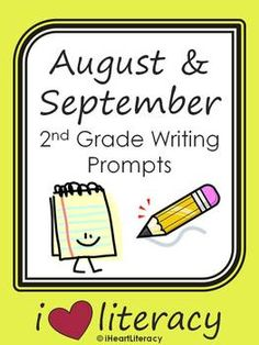 August & September 2nd Grade Common Core Writing Prompts