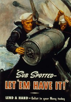 """""""Sub Spotted. Let 'em have it!"""" Lend a hand - Enlist in your Navy today. Poster by McClelland Barclay, 1942. Missouri History Museum Photographs and Prints Collections. World War II. N34661."""