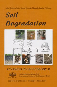 Soil degradation / Julia Krümmelbein, Rainer Horn & Marcello Pagliai (editors)